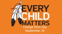 Mark your calendar and wear your orange shirt on September 30th to commemorate the residential school experience and reaffirm our commitment to the healing and reconciliation process with First Nations.